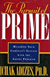 The Pursuit of Prime, Ichak Adizes, 0937120227