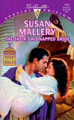 The Sheik's Kidnapped Bride (Desert Rogues, No. 1) ebook
