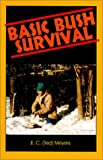 Basic Bush Survival, E. C. Meyers, 0888393997