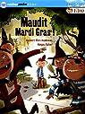 Maudit Mardi Gras ! par Ben Kemoun