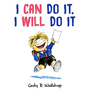 I Can Do It, I Will Do It Audiobook