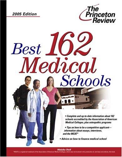Best 162 Medical Schools 2005 Edition (Graduate School Admissions Gui)