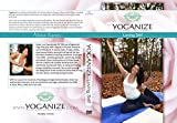 Yoganize Loving Self Yoga DVD for Youth and Vitality, Featuring Meditations for Beauty, Joy, Self-nurturing and a More Positive Mindset - With International Instructor, Karen Noonan (E-ryt 500, Iayt, RYS 200 Hours). Beginners to Intermediate (All Levels).
