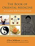 The Book of Oriental Medicine, Clive Witham, 1844096041