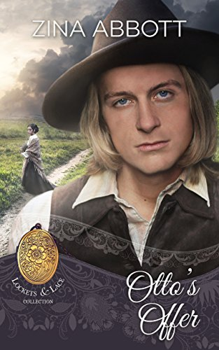 Otto's Offer (Lockets and Lace Book 3)