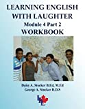 Learning English with Laughter, Module 4, Daisy A. Stocker and George A. Stocker, 1491043504