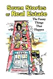 Seven Stories of Real Estate, Robert Stillman, 1436392128