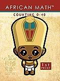 African Math? Counting 0-40 [hardcover}}, Nkruma Kenyatta Byrd, 0990466906