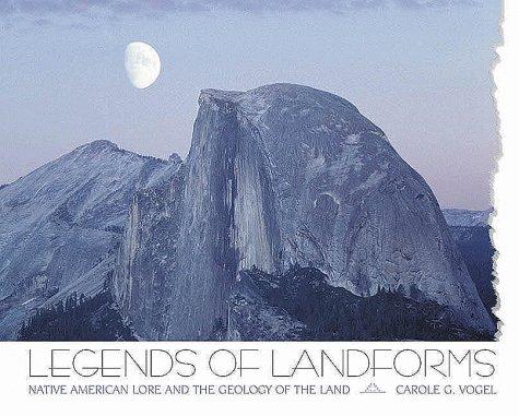 Legends Of Land Forms: Native