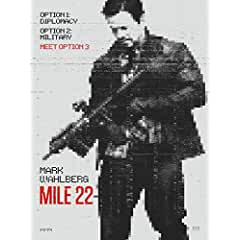 Mile 22 debuts on Digital Oct. 30 and on Blu-ray Combo Pack, DVD Nov. 13 from Universal Pictures