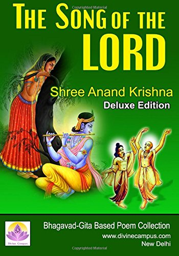 Download The Song of the Lord: Bhagavad-Gita Based Poem Collection pdf epub