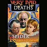 Very Bad Deaths | Spider Robinson