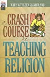 A Crash Course in Teaching Religion (Into the Fields)