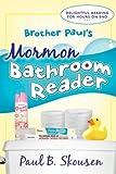 Brother Paul's Mormon Bathroom Reader, Paul B. Skousen, 1555178952