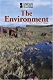 img - for The Environment (Introducing Issues With Opposing Viewpoints) book / textbook / text book
