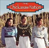 The Chickasaw Nation, Karen Bush Gibson and Karen B. Gibson, 0736813659
