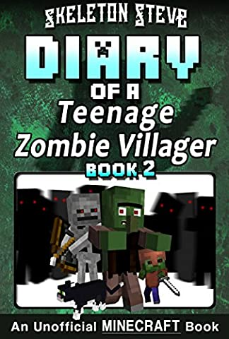 Diary of a Teenage Minecraft Zombie Villager - Book 2 : Unofficial Minecraft Books for Kids, Teens, & Nerds - Adventure Fan Fiction Diary Series (Skeleton ... - Devdan the Teen Zombie - Secret Fan