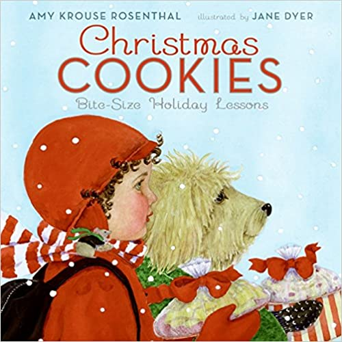 Christmas Cookies, bite size Holiday lessons de Amy Krouse Rosenthal