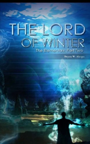 The Lord of Winter: The Elementals Part Two (Volume 2) pdf epub