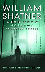 Star Trek: The Academy--Collision Course (Star Trek: Starfleet Academy)