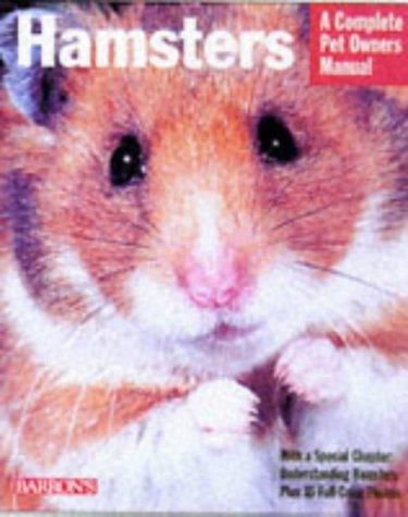 Hamsters (Complete Pet Owner's Manuals)