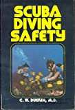 Scuba Diving Safety, Dueker, Christopher W., 0890371350