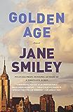 Golden Age: A novel (Last Hundred Years Trilogy)