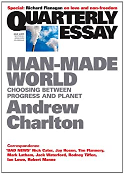 "andrew charlton quarterly essay review In 2014 his quarterly essay (dragon's tail: the lucky country after the china boom) forecasted the subsequent fall in commodity prices, writing that the the australian financial review wrote ""[charlton] cleverly summarises australia's economic history and explains how, for the foreseeable future, our."