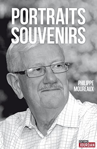 Portraits-Souvenirs: Témoignage politique et personnel (French Edition)
