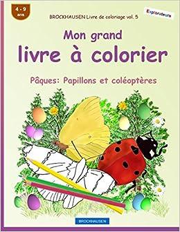 Brockhausen Livre De Coloriage Vol 5 Mon Grand Livre A Colorier