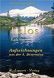 Telos Buch 3: Aufzeichnungen aus der 5. Dimension