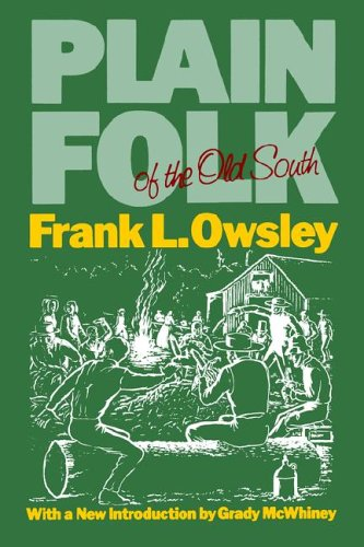 Plain Folk of the Old South (Walter Lynwood Fleming Lectures in Southern History)