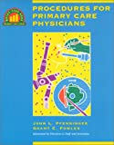Procedures for Primary Care Physicians