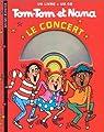 Tom-Tom et Nana : Le Concert - 1CD par Cohen