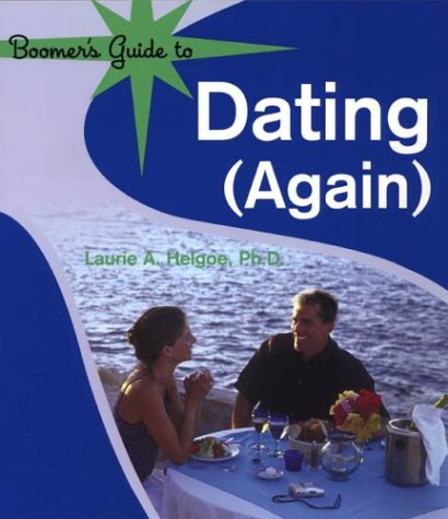 Read Online Boomer's Guide to Dating (Again) ebook
