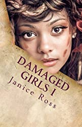 Damaged Girls I: A Family & Relationship Series