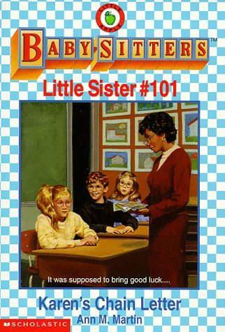 Karen's Chain Letter (Baby-Sitters Little Sister, No.101) ebook