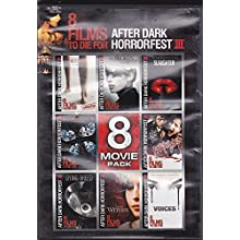 8 FILMS to DIE For AFTER DARK Horrorfest III (includes Autopsy (2009) The Broken (2008) Slaughter (2009) Perkins'14 (2009) Dying Breed (2008) From Within (2008) Voices (2007) The Butterfly Effect 3:Revelations (2009) (2007)