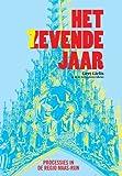 Het Zevende Jaar : Processies in de regio Maas-Rijn, G. Gielis, S. Libens, 9042924462