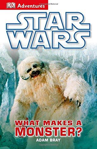 DK Adventures: Star Wars: What Makes A Monster? pdf epub