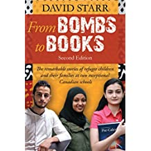 From Bombs to Books: The remarkable stories of refugee children and their families at two exceptional Canadian schools