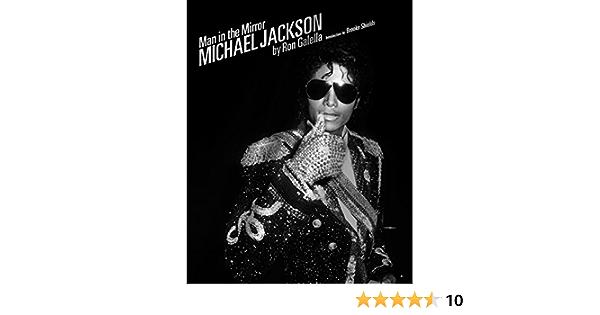 Man In The Mirror: Michael Jackson: Amazon.es: Galella, Ron ...