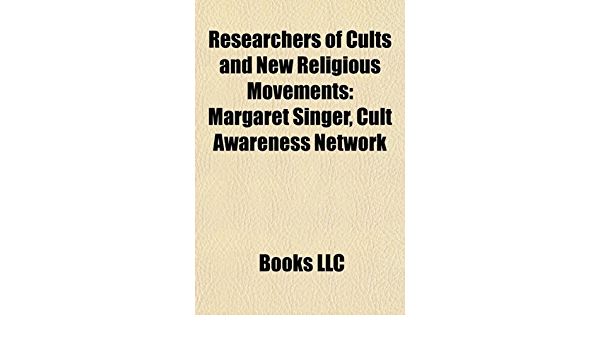 Researchers of cults and new religious movements: Margaret ...