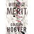 Without Merit: A Novel