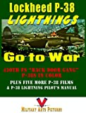 Lockheed P-38 Lightnings Go to War: Back Door Gang P-38s: 430th FS Color Scrapbook Plus Five More P-38 Films & 72-page Pilot's Manual
