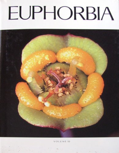 The Euphorbia Journal (Volume 10) -