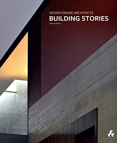 Building Stories: Design Engine Architects