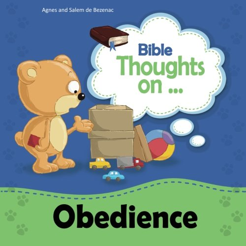 Download Bible Thoughts on Obedience: Children, obey your parents PDF