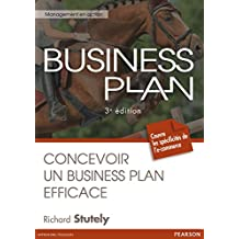 Business plan: Concevoir un business plan efficace (Management en action)