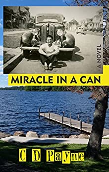 Miracle in a Can by [Payne, C.D.]